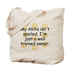 Well Trained Akita Owner Tote Bag