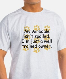 Well Trained Airedale Owner T-Shirt