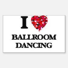 I love Ballroom Dancing Decal