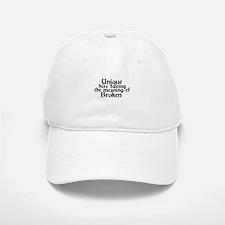 unique to broken Baseball Baseball Cap