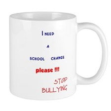 school change,stop bullying Mug