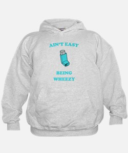 Ain't Easy Being Wheezy Hoodie