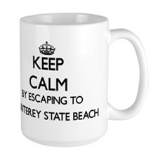 Keep calm by escaping to Monterey State Beach Mugs