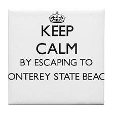 Keep calm by escaping to Monterey Sta Tile Coaster