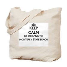 Keep calm by escaping to Monterey State B Tote Bag