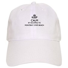 Keep calm by escaping to Monterey State Beach Baseball Cap