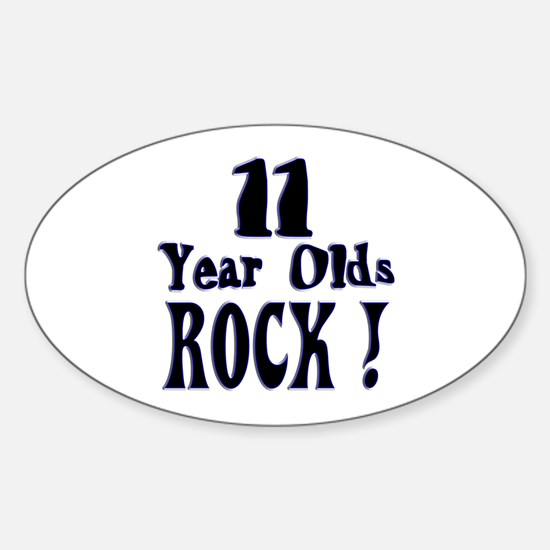 11 Year Olds Rock ! Oval Decal