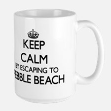 Keep calm by escaping to Pebble Beach Califor Mugs