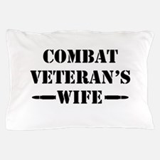 Combat Veteran's Wife Pillow Case