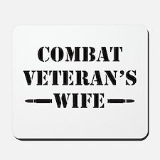 Combat Veteran's Wife Mousepad
