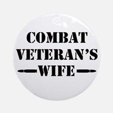 Combat Veteran's Wife Ornament (Round)