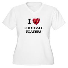 I love Football Players Plus Size T-Shirt