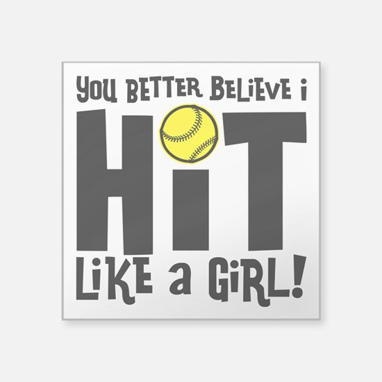 """HIT LIKE A GIRL Square Sticker 3"""" x 3"""""""