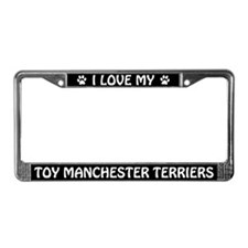 I Love My Toy Manchester Terriers License Frame