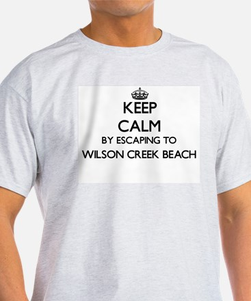 Keep calm by escaping to Wilson Creek Beac T-Shirt