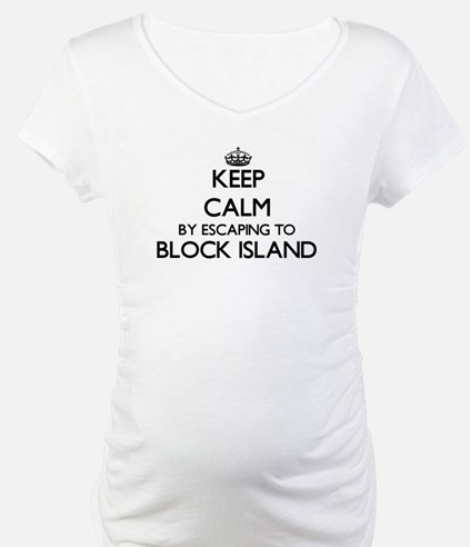 Keep calm by escaping to Block I Shirt