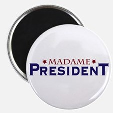 Madame President Magnets