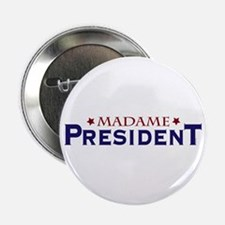 """Madame President 2.25"""" Button (10 pack)"""