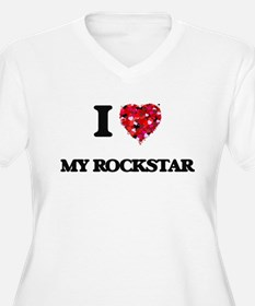 I love My Rockstar Plus Size T-Shirt