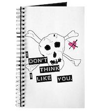 I Don't Think I Like You Journal