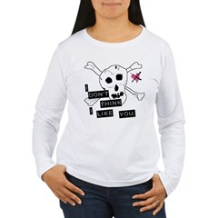 I Don't Think I Like You T-Shirt
