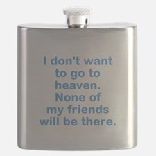No Heaven For Me Flask