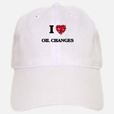 I love Oil Changes Baseball Baseball Cap