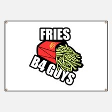 Fries Before Guys Banner