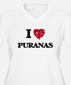 I love Puranas Plus Size T-Shirt