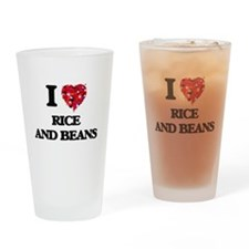 I love Rice And Beans Drinking Glass