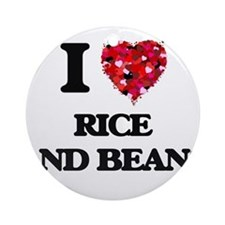 I love Rice And Beans Ornament (Round)