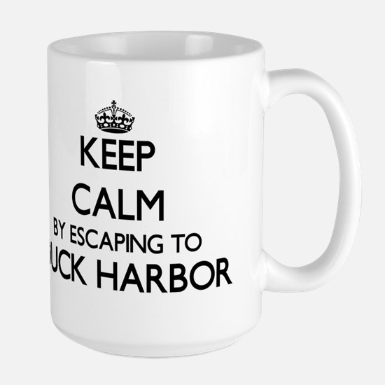 Keep calm by escaping to Duck Harbor Massachu Mugs