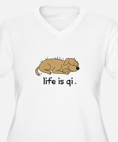 life is qi dog Plus Size T-Shirt