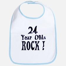 24 Year Olds Rock ! Bib
