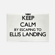 Keep calm by escaping to Ellis Landing Mas Magnets