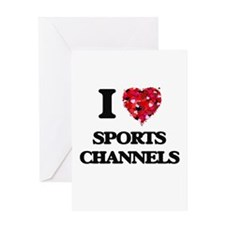 I love Sports Channels Greeting Cards