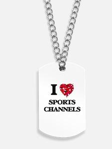 I love Sports Channels Dog Tags