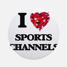 I love Sports Channels Ornament (Round)