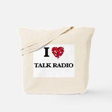 I love Talk Radio Tote Bag