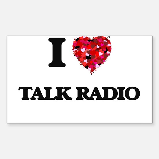 I love Talk Radio Decal