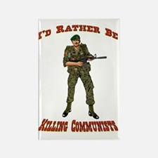 Rather Be Killing Commies Rectangle Magnet
