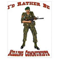 Rather Be Killing Commies Poster