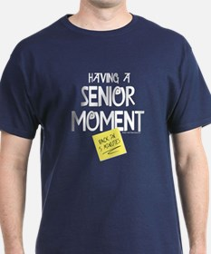 Senior Moment T-Shirt