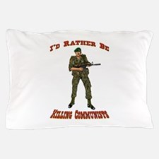 Rather Be Killing Commies Pillow Case
