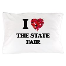 I love The State Fair Pillow Case