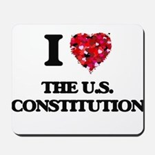 I love The U.S. Constitution Mousepad