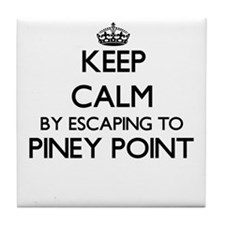 Keep calm by escaping to Piney Point Tile Coaster