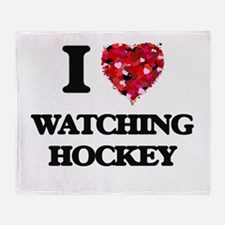 I love Watching Hockey Throw Blanket