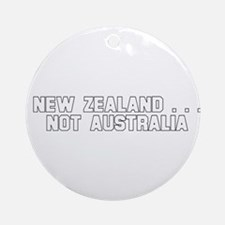 New Zealand . . . Not Austral Ornament (Round)