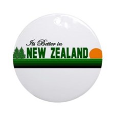 Its Better in New Zealand Ornament (Round)